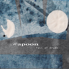 RAPOON Fall Of Drums