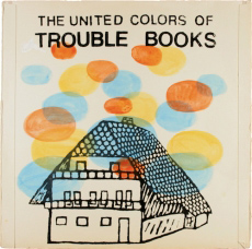 Trouble Books The United Colors of Trouble Books