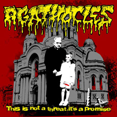 AGATHOCLES This Is Not A Threat, It's A Promise
