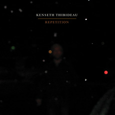 Kenseth Thibideau Repetition