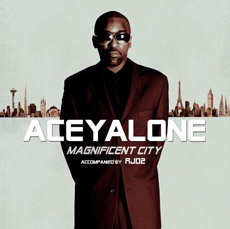 ACEYALONE FEAT. RJD2 Magnificent City
