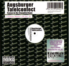 AUGSBURGER TAFELCONFECT Fusion In The Slaughterhaus